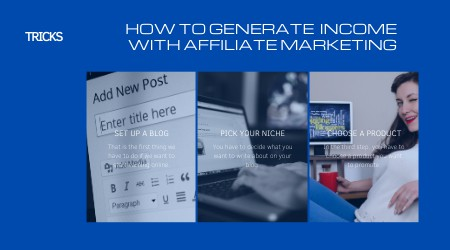 how to generate income with affiliate marketing_step by step guide