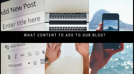 what content to add to our blog