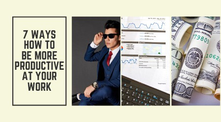 how to be more productive at your work