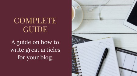 Complete guide on how to write great articles_blog