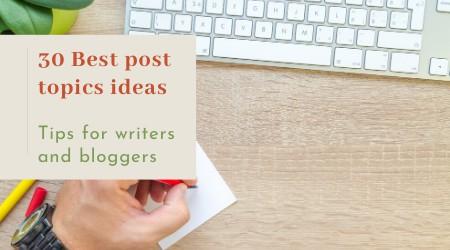 30 best topics ideas_writing