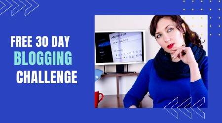 30 day blogging challenge for bloggers