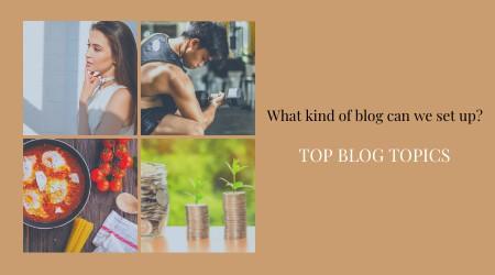 top blog topics